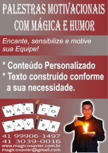 Palestrante Motivacional Com Mágica E Humor Palestrante Xavier